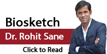 Click to View Biography of Dr. Rohit Madhav Sane